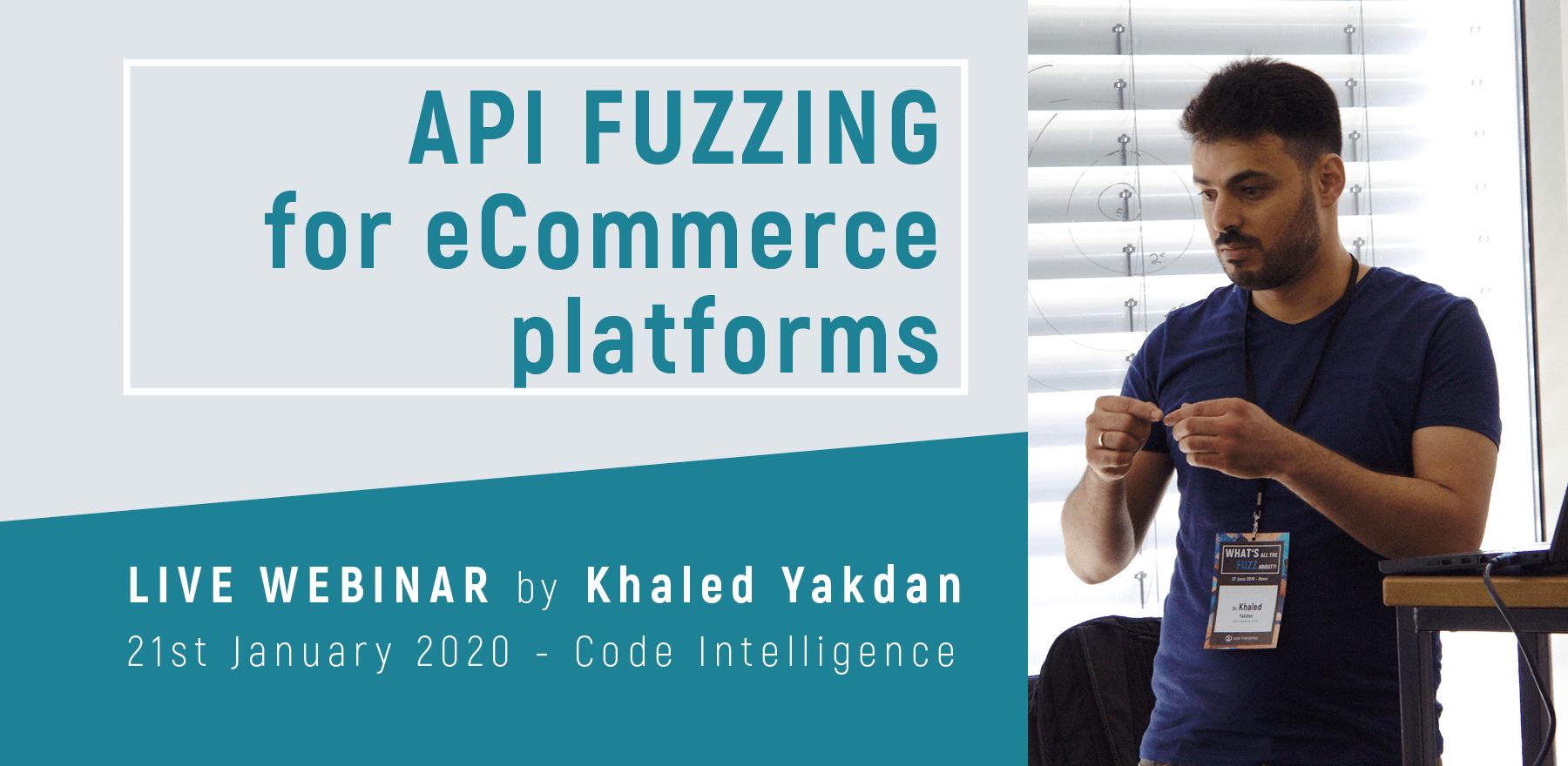 Webinar API Fuzzing for eCommerce platforms